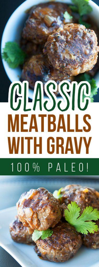 Classic Meatballs with Gravy