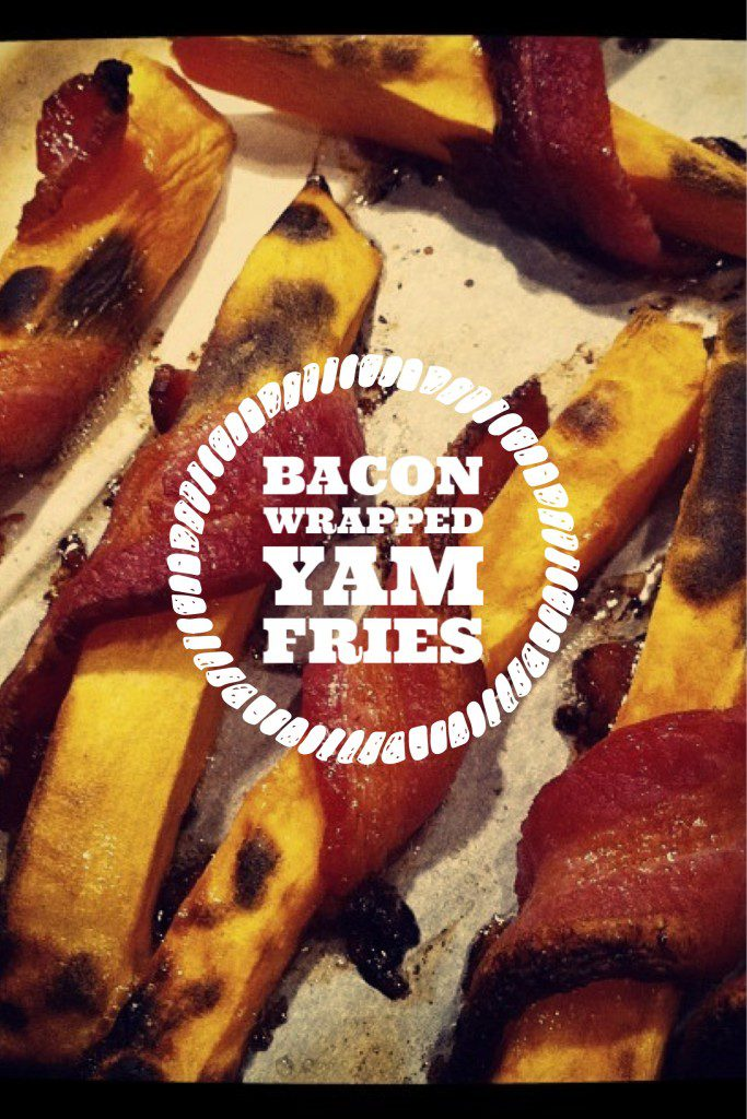 Bacon Wrapped Yam Fries