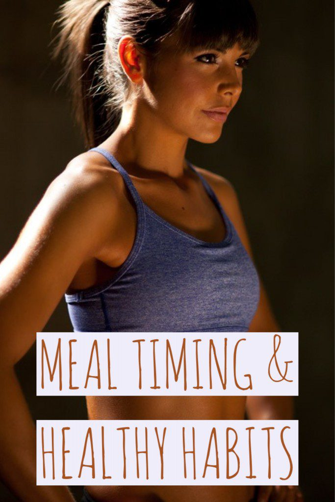 Meal Timing and Healthy Habits