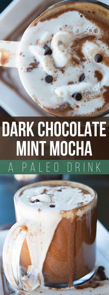 Paleo Dark Chocolate Mint Mocha Recipe