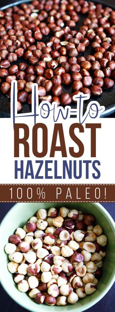 How To: Roast Hazelnuts