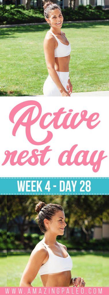 Week 4 Day 28 Workout