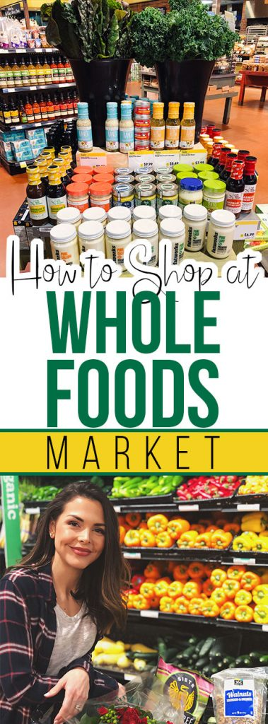 How to Shop at Whole Foods Market