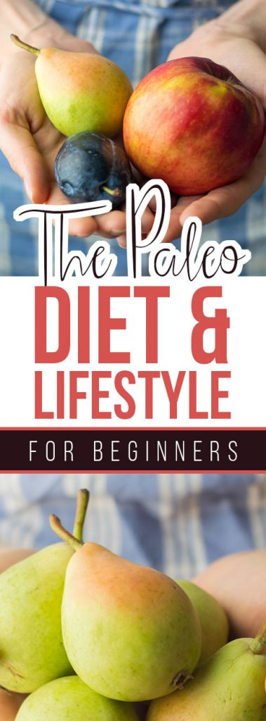 All You Need to Know About the Paleo Diet and Lifestyle