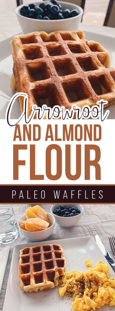Arrowroot and Almond Flour Paleo Waffles