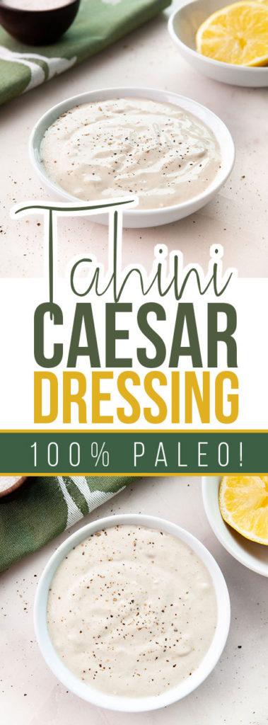 Tahini Caesar Dressing